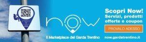 NOW - IL MARKET PLACE DEL GARDA TRENTINO